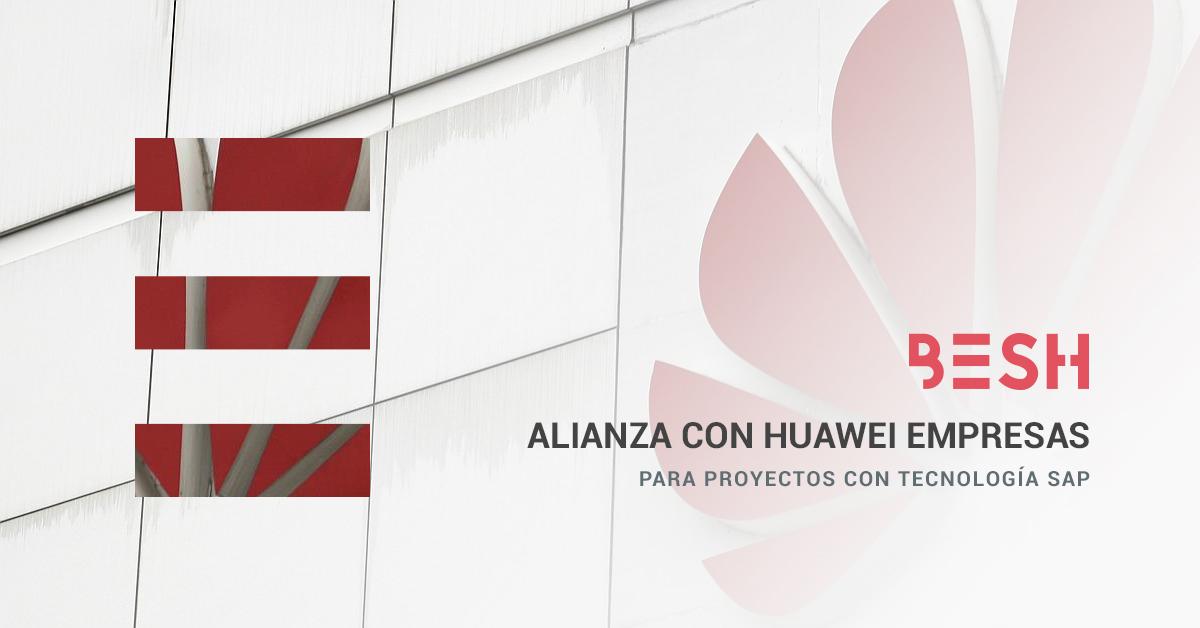 Alianza con Huawei Besh
